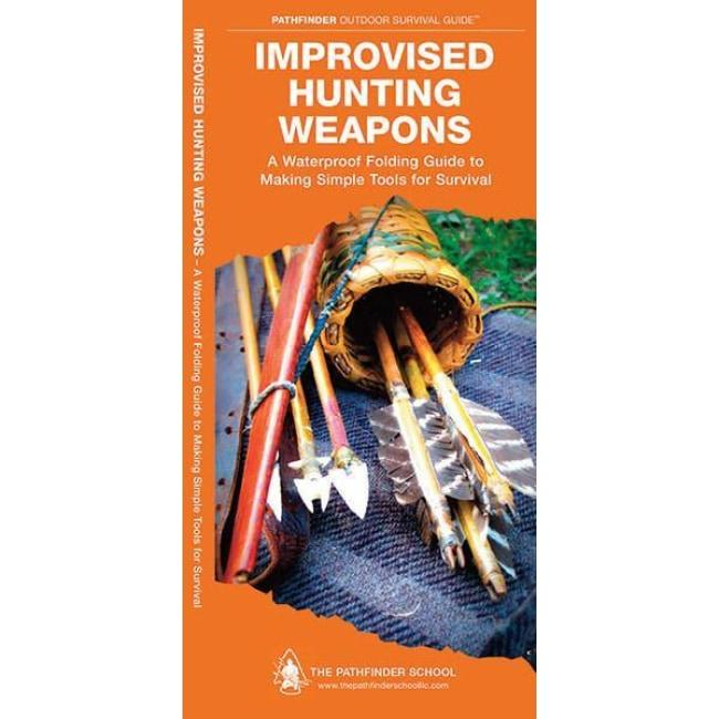 IMPROVISED HUNTING WEAPONS - PATHFINDER OUTDOOR SURVIVAL GUIDE