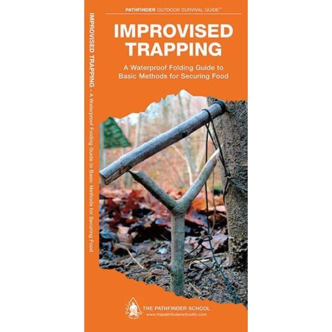 IMPROVISED TRAPPING - PATHFINDER OUTDOOR SURVIVAL GUIDE