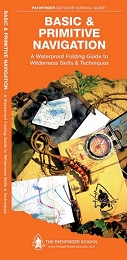 BASIC & PRIMITIVE NAVIGATION - PATHFINDER OUTDOOR SURVIVAL GUIDE