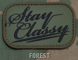 STAY CLASSY PVC PATCH - FOREST