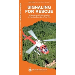 SIGNALING FOR RESCUE - PATHFINDER OUTDOOR SURVIVAL GUIDE