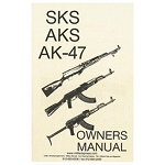 SKS / AKS / AK-47 OWNER'S MANUAL REPRINT