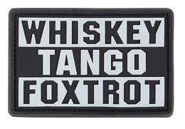 WHISKEY TANGO FOXTROT PVC PATCH - GRAPHITE