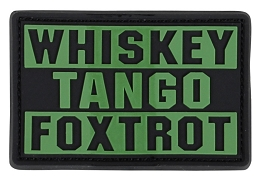 WHISKEY TANGO FOXTROT PVC PATCH - OLIVE DRAB